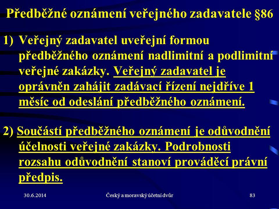 Předběžné oznámení veřejného zadavatele §86