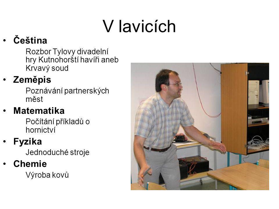 V lavicích Čeština Zeměpis Matematika Fyzika Chemie