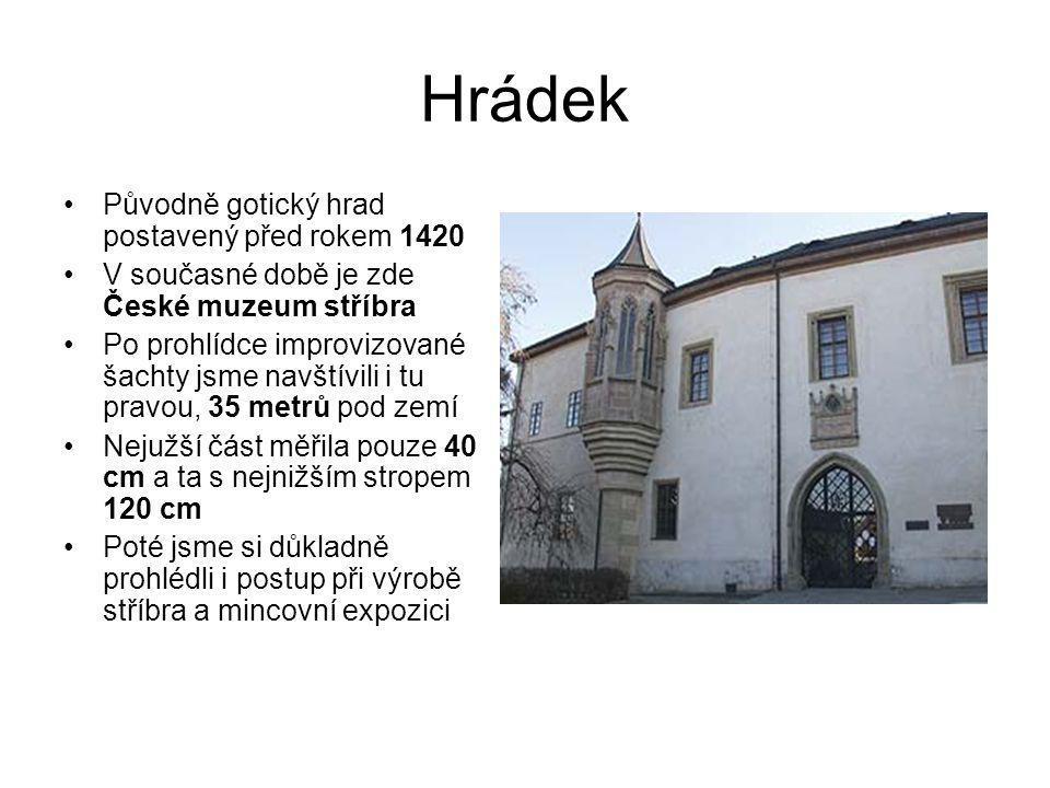 Hrádek Původně gotický hrad postavený před rokem 1420