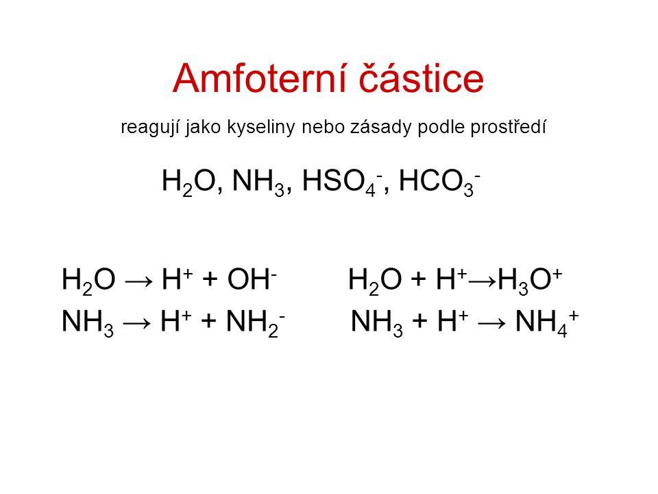 reagují jako kyseliny nebo zásady podle prostředí