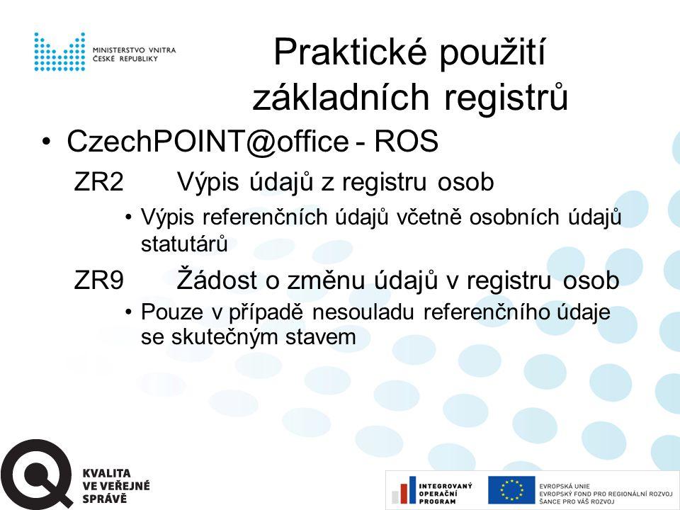 Praktické použití základních registrů