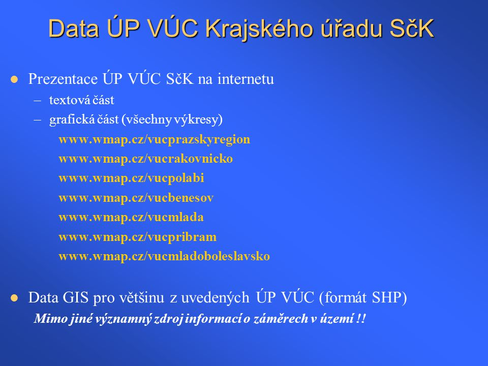 Data ÚP VÚC Krajského úřadu SčK