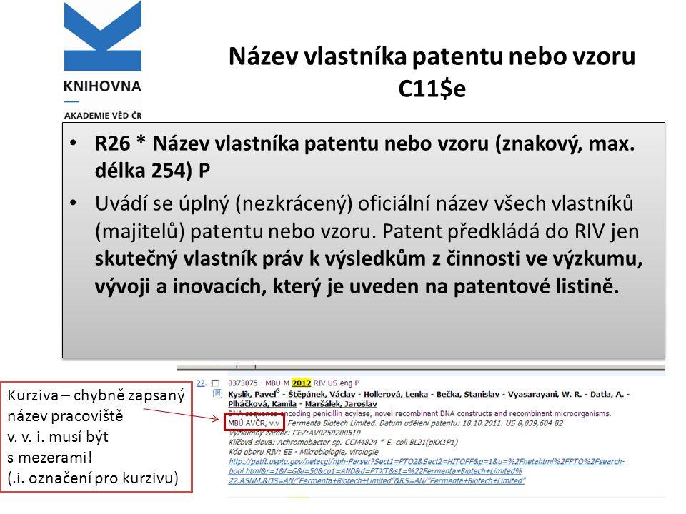Název vlastníka patentu nebo vzoru C11$e