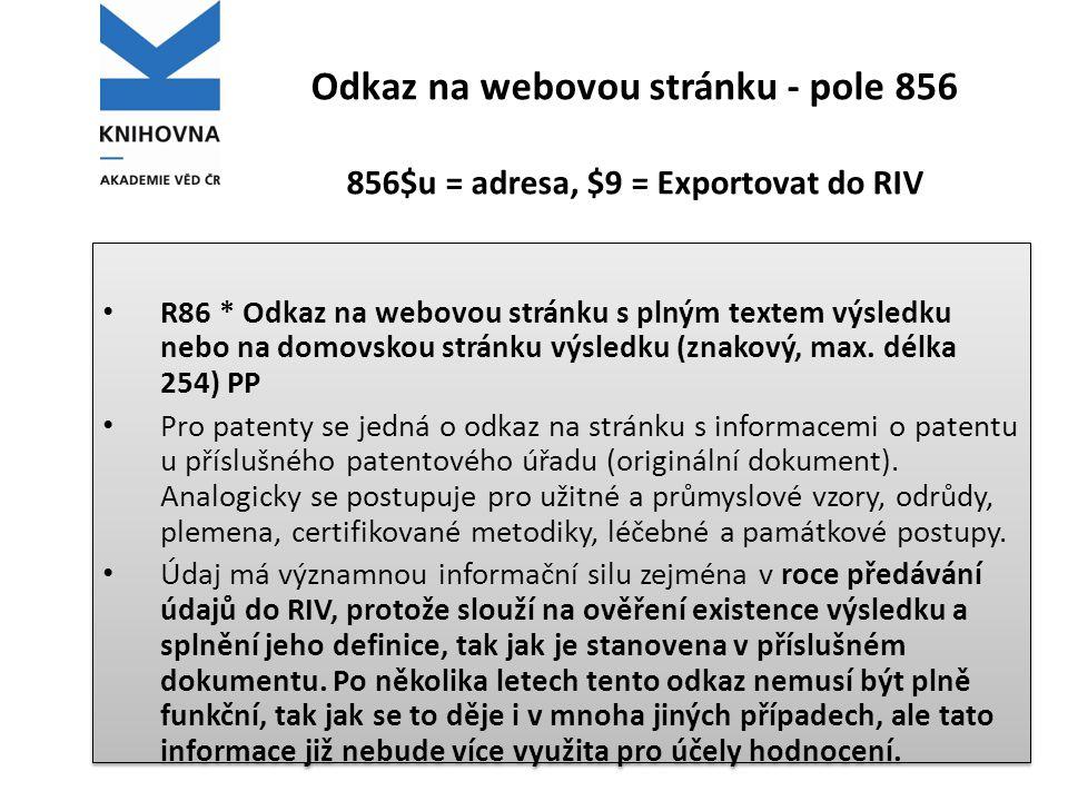 Odkaz na webovou stránku - pole 856 856$u = adresa, $9 = Exportovat do RIV