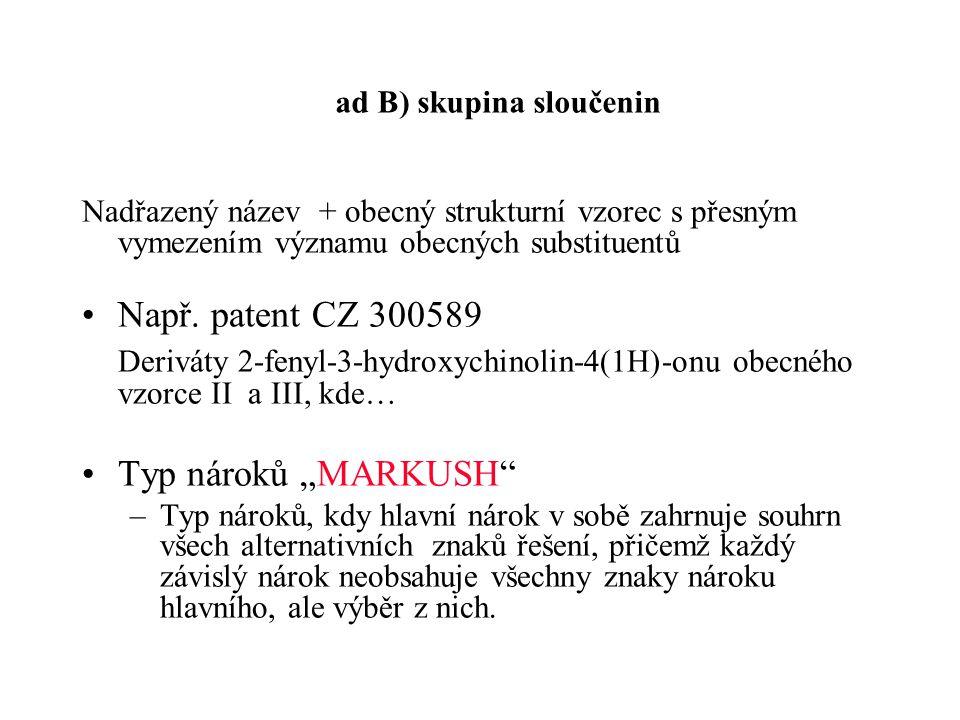 ad B) skupina sloučenin
