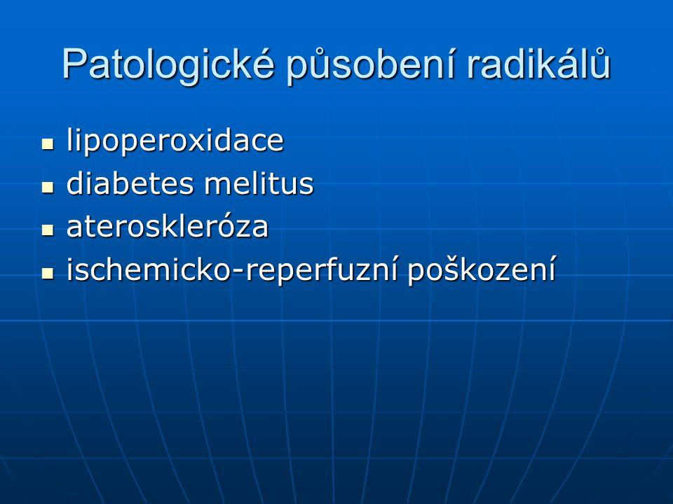 Patologické působení radikálů