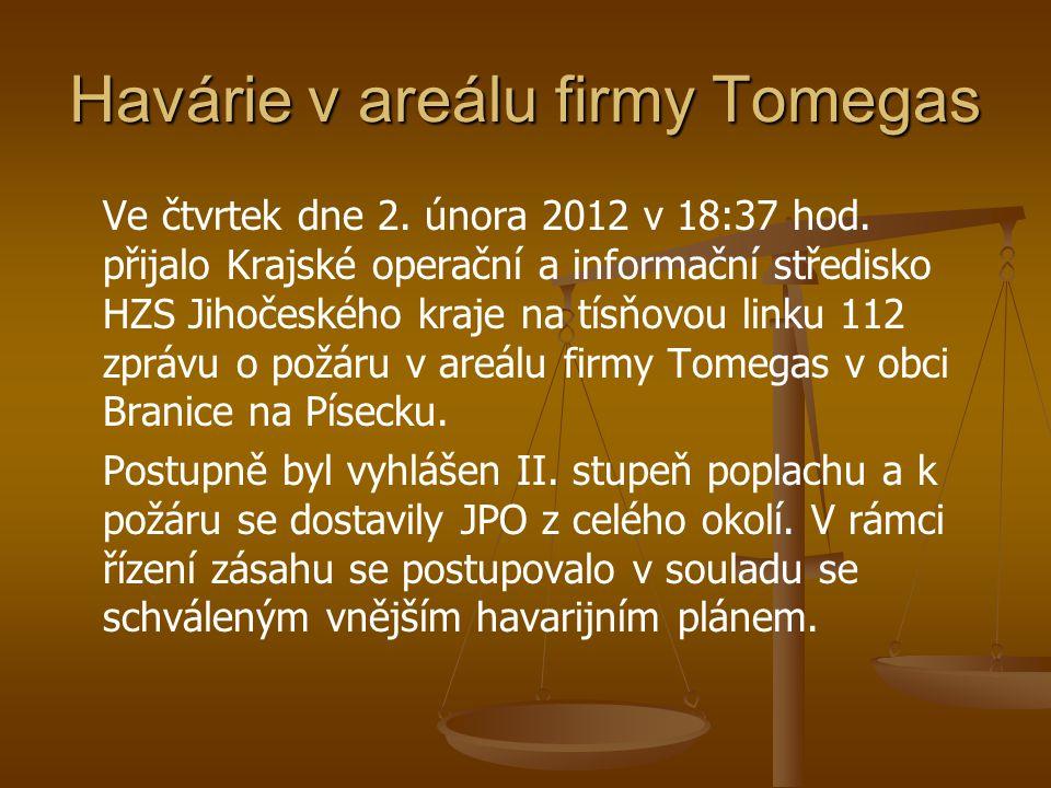 Havárie v areálu firmy Tomegas