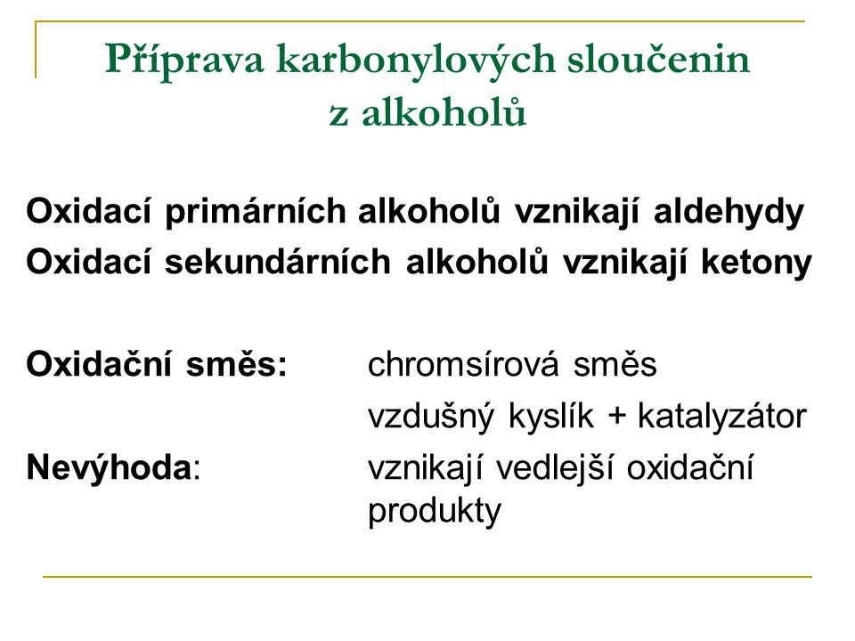 Příprava karbonylových sloučenin z alkoholů