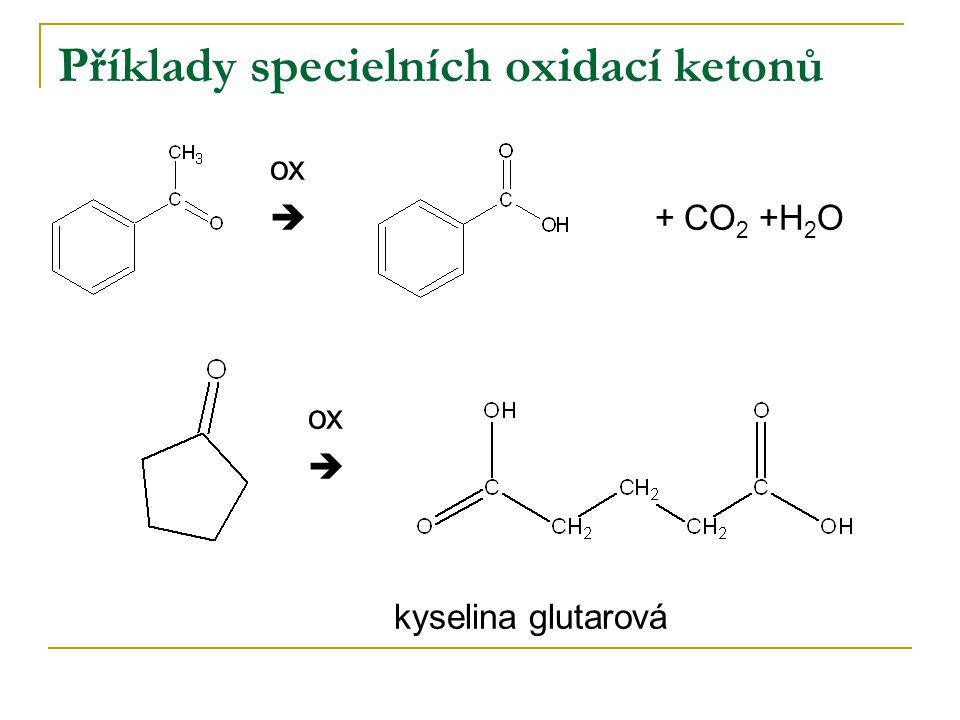 Příklady specielních oxidací ketonů