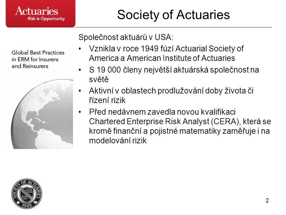 Society of Actuaries Společnost aktuárů v USA: