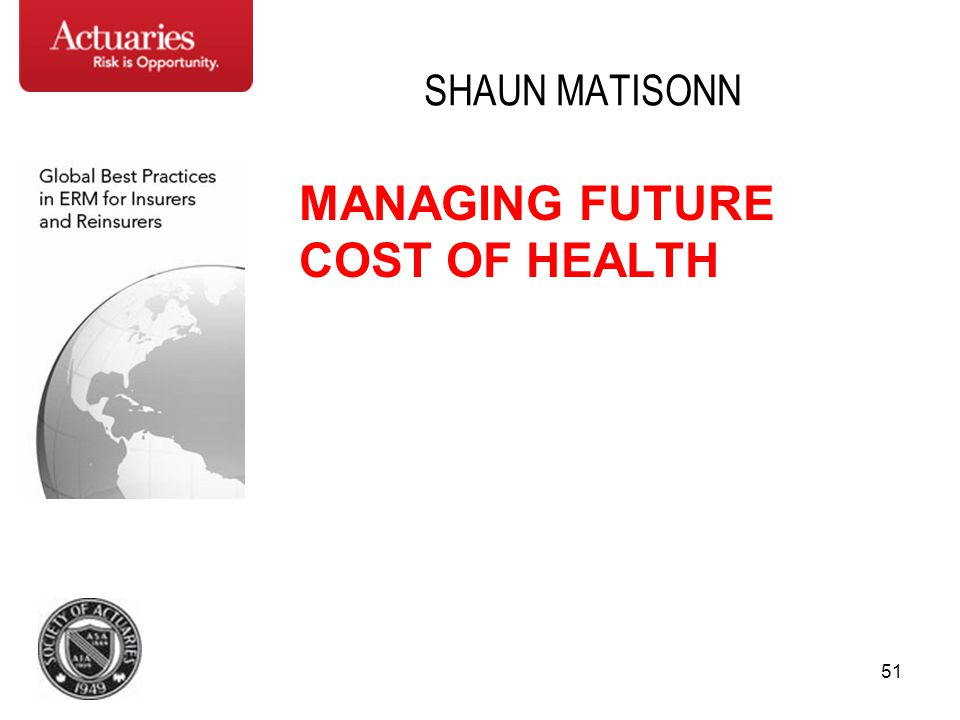 SHAUN MATISONN MANAGING FUTURE COST OF HEALTH