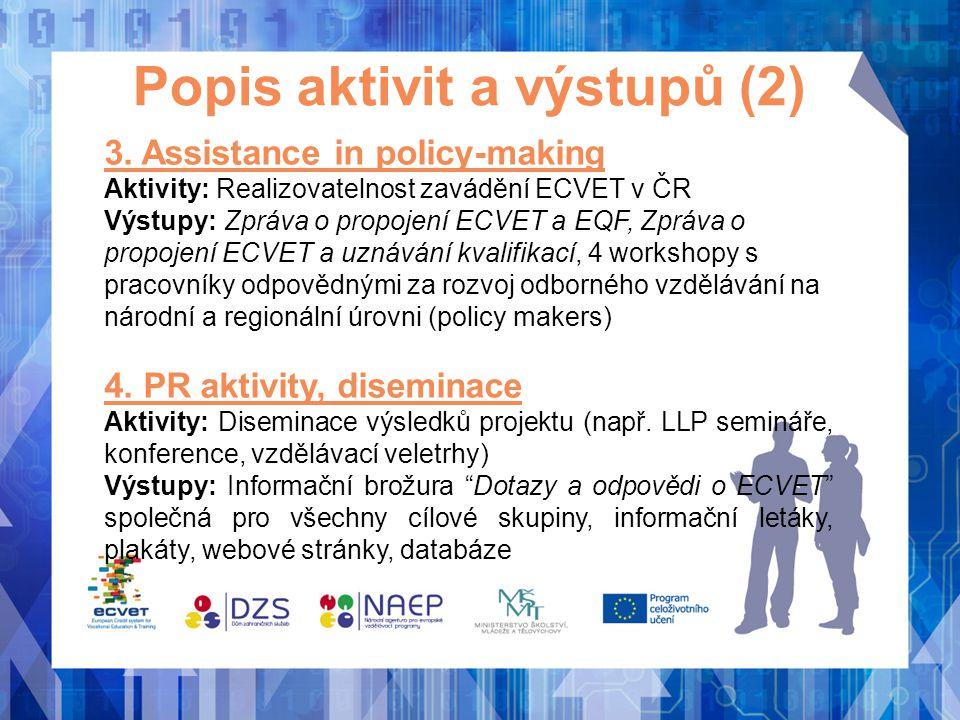 Popis aktivit a výstupů (2)