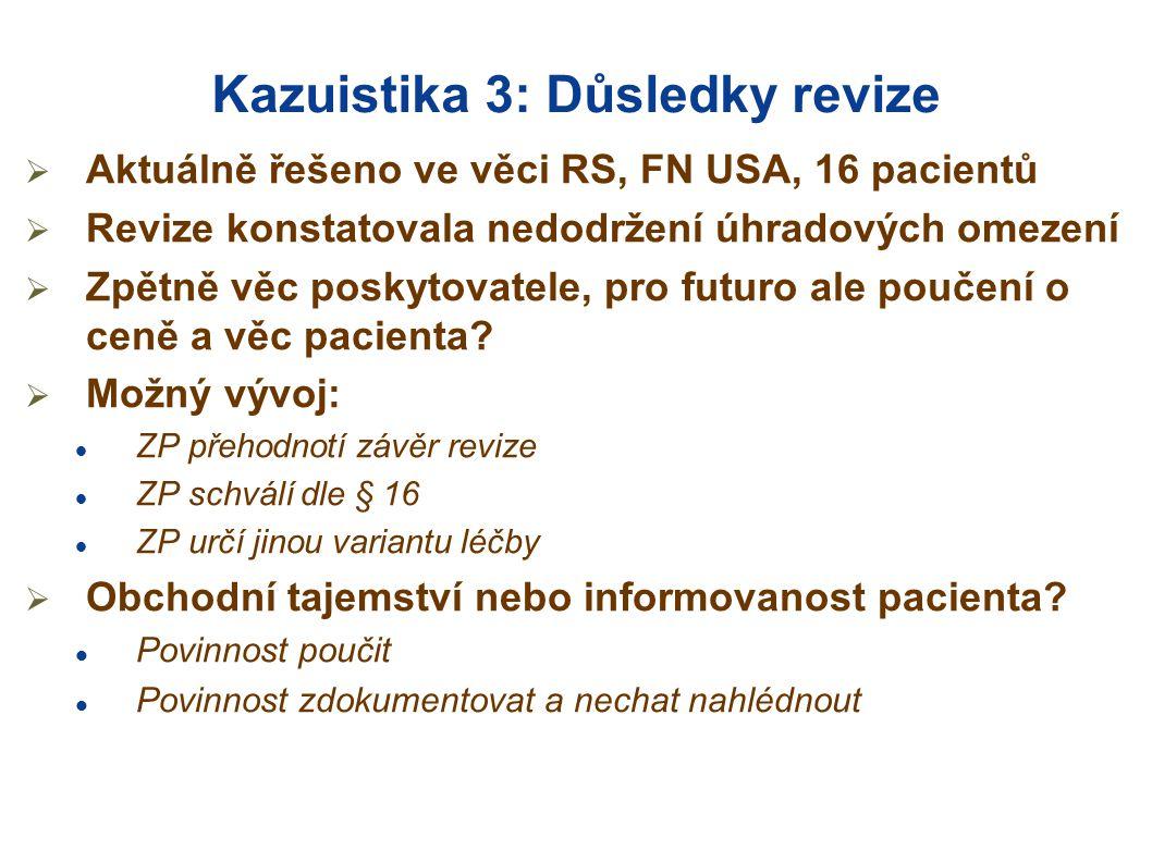 Kazuistika 3: Důsledky revize