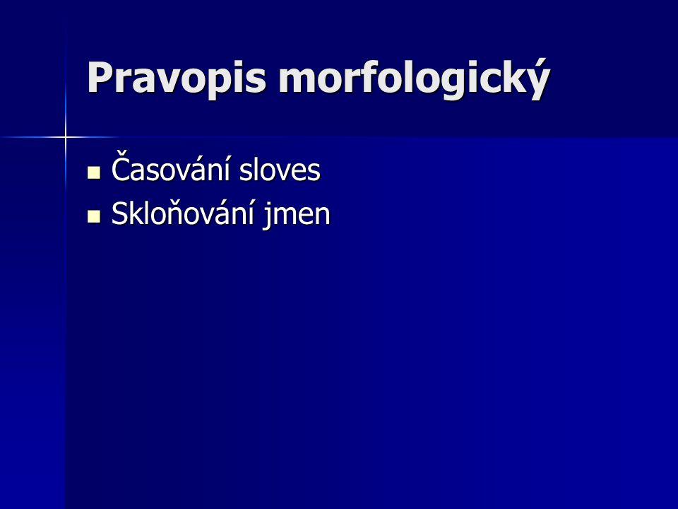 Pravopis morfologický