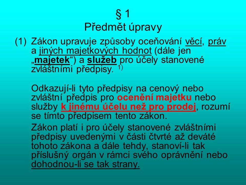 § 1 Předmět úpravy