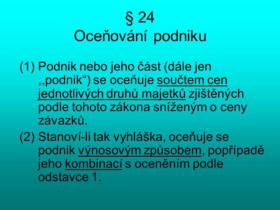 § 24 Oceňování podniku