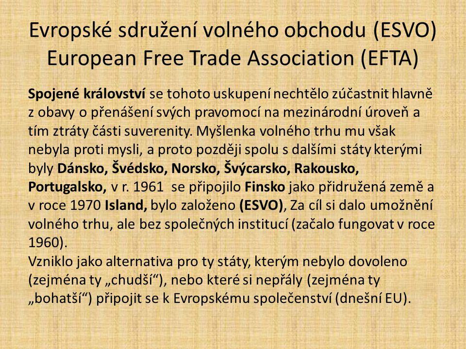 Evropské sdružení volného obchodu (ESVO) European Free Trade Association (EFTA)
