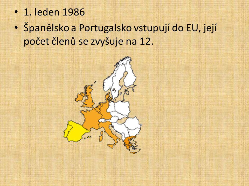 1. leden 1986 Španělsko a Portugalsko vstupují do EU, její počet členů se zvyšuje na 12.