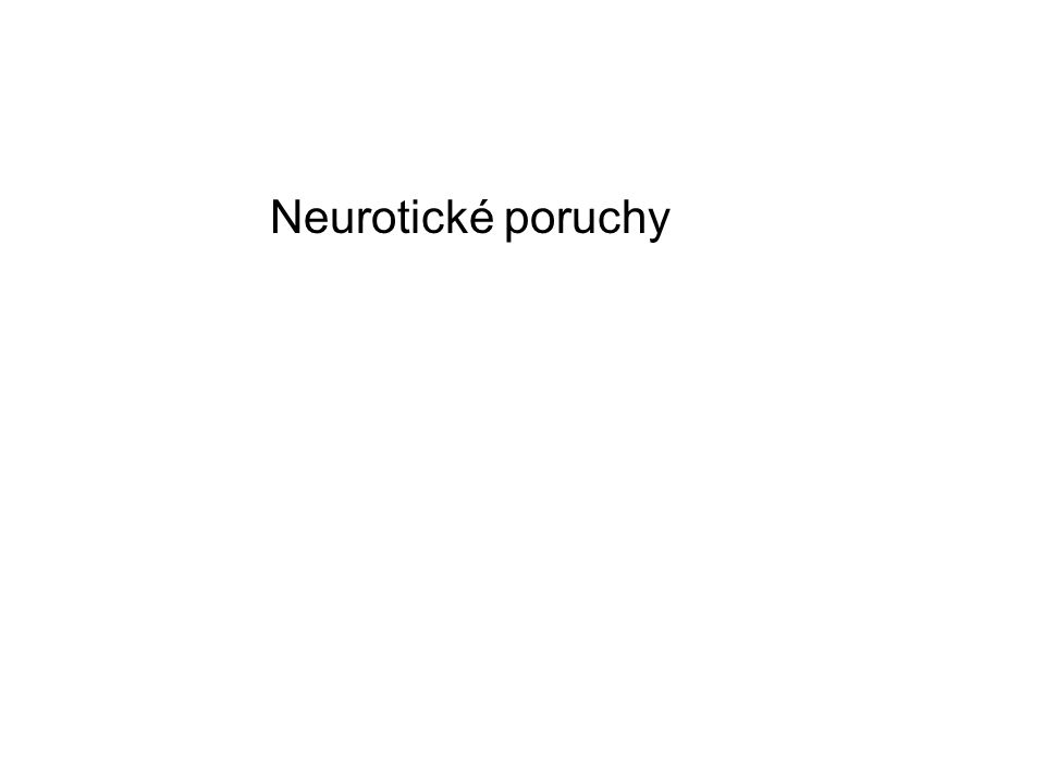 Neurotické poruchy