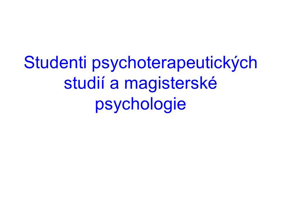 Studenti psychoterapeutických studií a magisterské psychologie