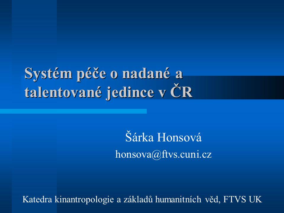 Systém péče o nadané a talentované jedince v ČR
