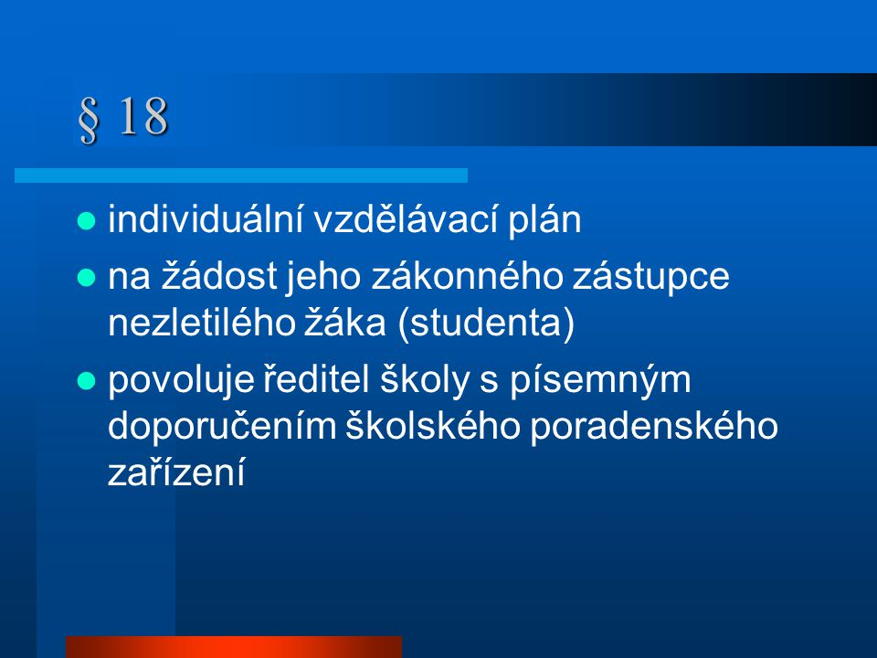 § 18 individuální vzdělávací plán