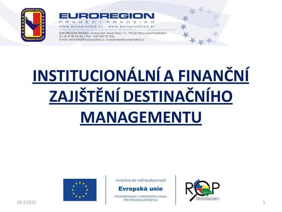 Institucionální a finanční zajištění destinačního managementu