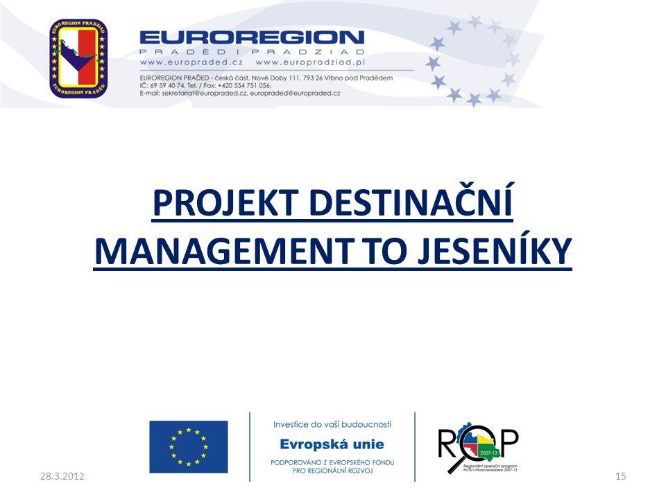 Projekt destinační management TO Jeseníky