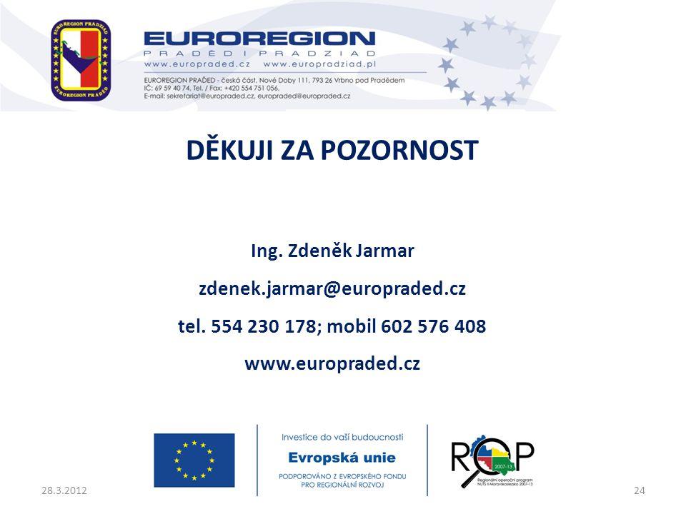 Děkuji za pozornost Ing. Zdeněk Jarmar zdenek. jarmar@europraded
