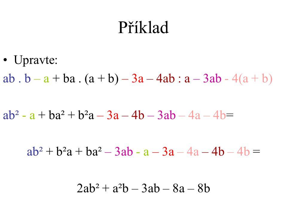 ab² + b²a + ba² – 3ab - a – 3a – 4a – 4b – 4b =