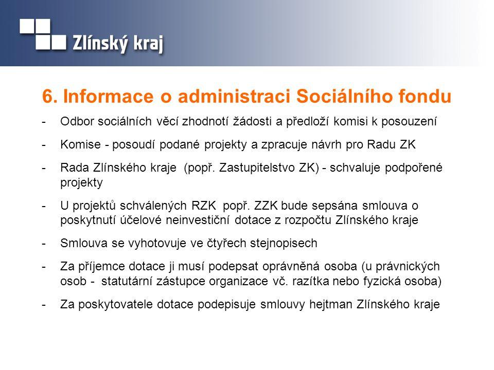 6. Informace o administraci Sociálního fondu