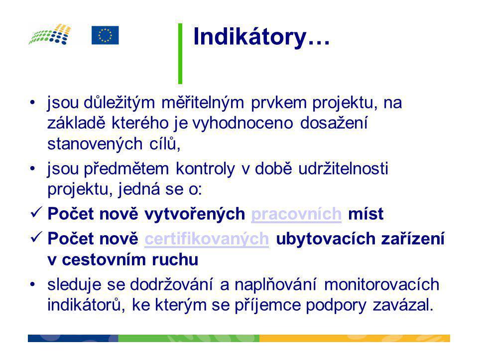 Indikátory… jsou důležitým měřitelným prvkem projektu, na základě kterého je vyhodnoceno dosažení stanovených cílů,