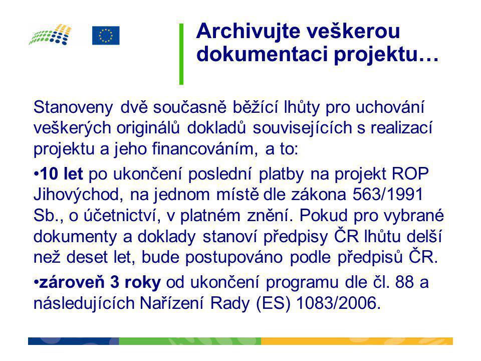 Archivujte veškerou dokumentaci projektu…