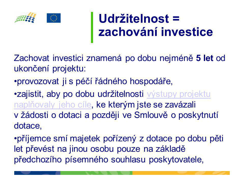 Udržitelnost = zachování investice