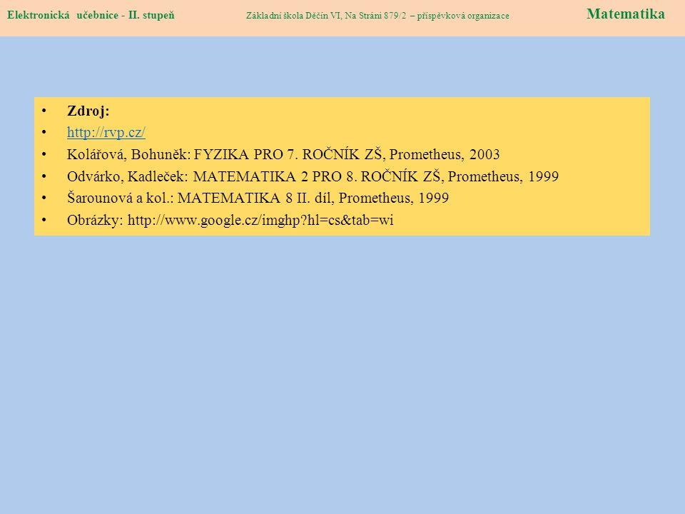 Kolářová, Bohuněk: FYZIKA PRO 7. ROČNÍK ZŠ, Prometheus, 2003