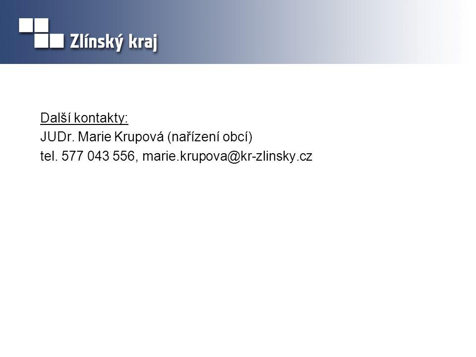 Další kontakty: JUDr. Marie Krupová (nařízení obcí) tel
