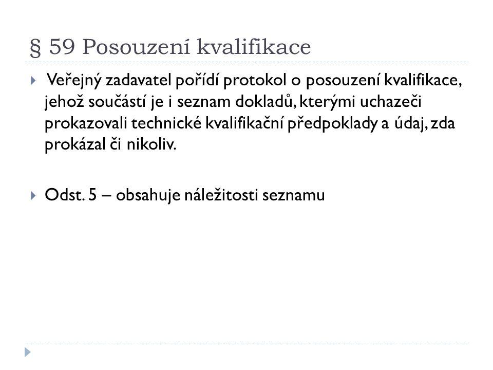 § 59 Posouzení kvalifikace