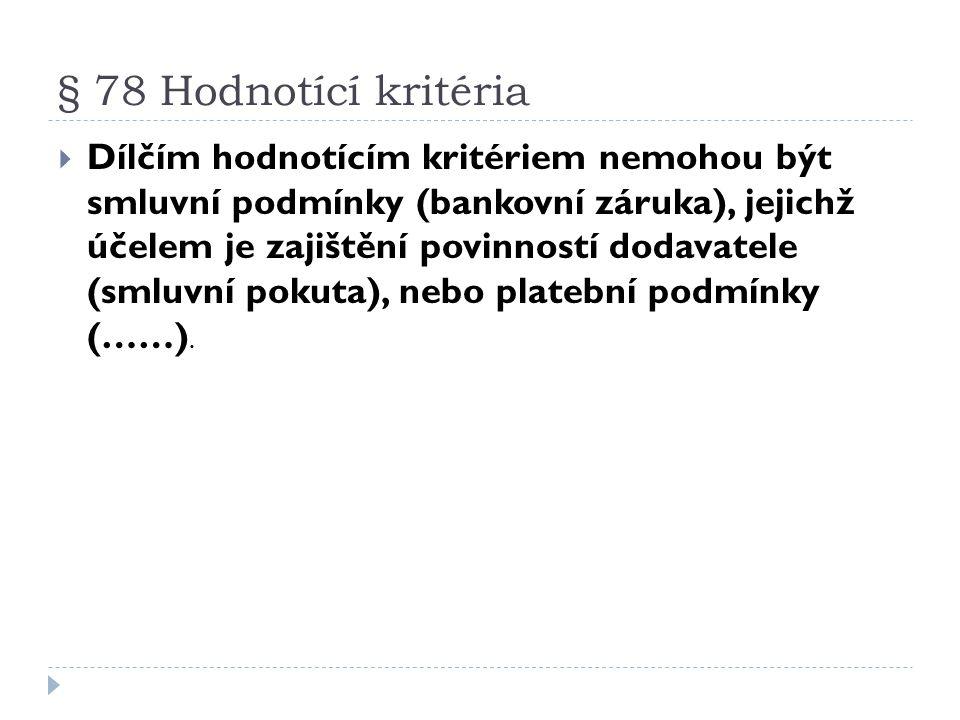 § 78 Hodnotící kritéria