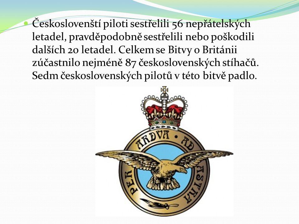 Českoslovenští piloti sestřelili 56 nepřátelských letadel, pravděpodobně sestřelili nebo poškodili dalších 20 letadel.