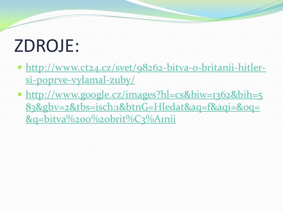 ZDROJE: http://www.ct24.cz/svet/98262-bitva-o-britanii-hitler-si-poprve-vylamal-zuby/