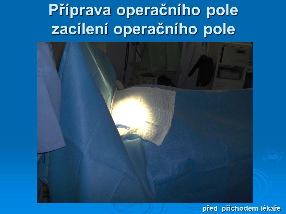 Příprava operačního pole zacílení operačního pole