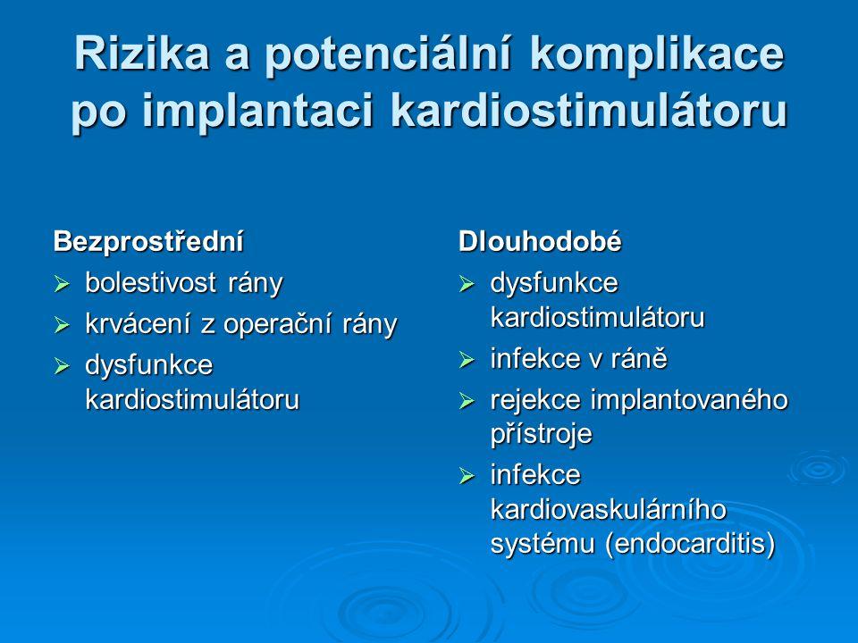 Rizika a potenciální komplikace po implantaci kardiostimulátoru
