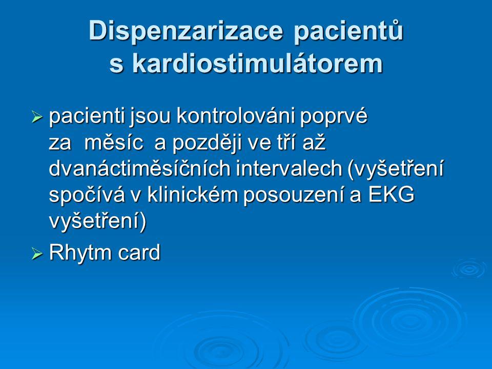 Dispenzarizace pacientů s kardiostimulátorem