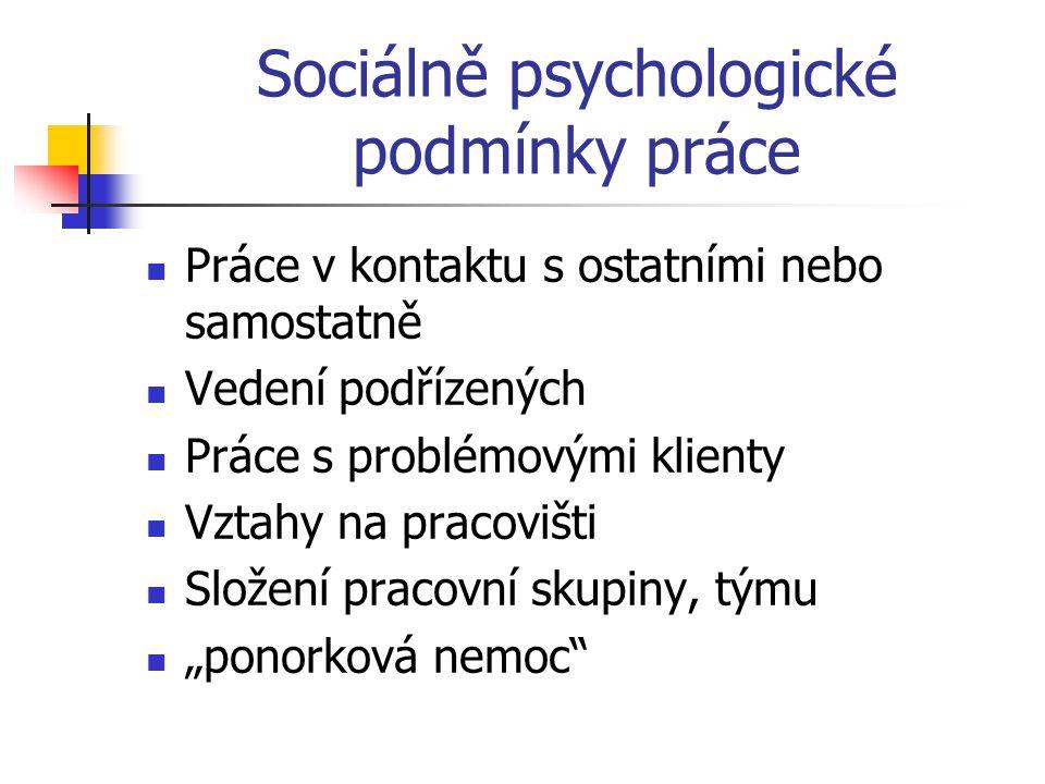 Sociálně psychologické podmínky práce