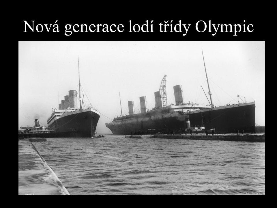 Nová generace lodí třídy Olympic