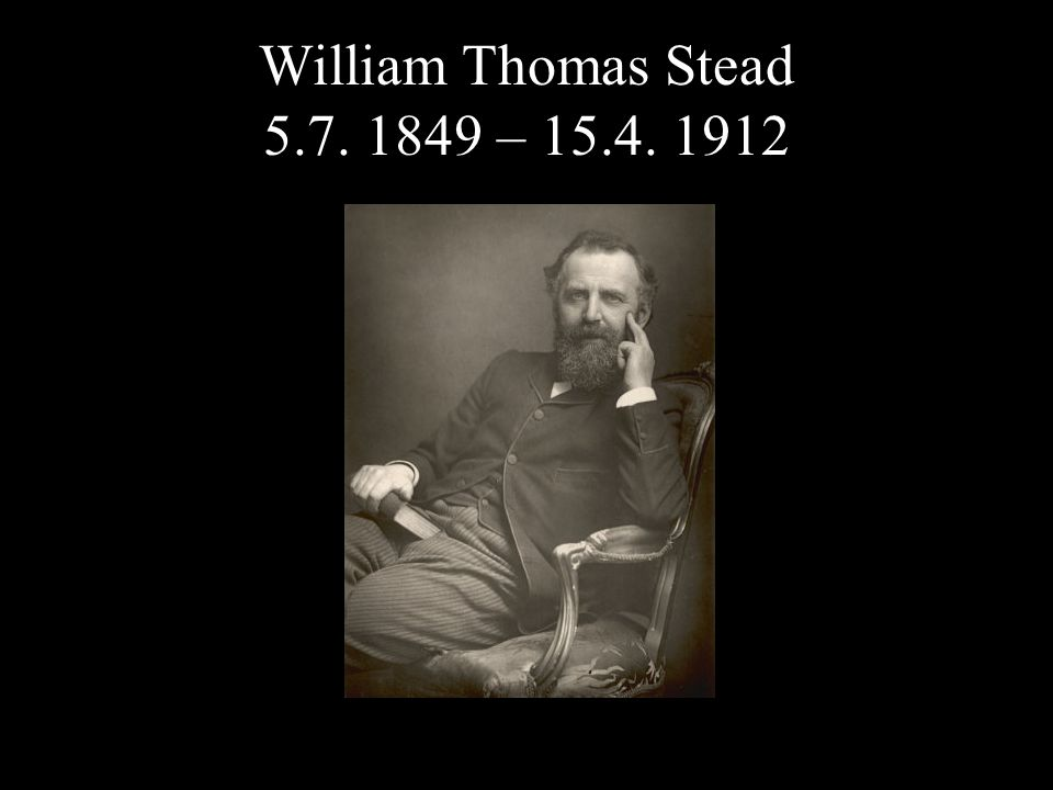 William Thomas Stead –