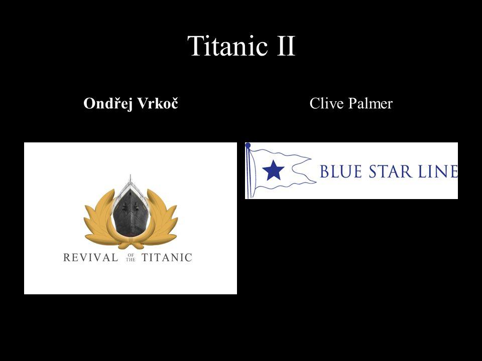 Titanic II Ondřej Vrkoč Clive Palmer