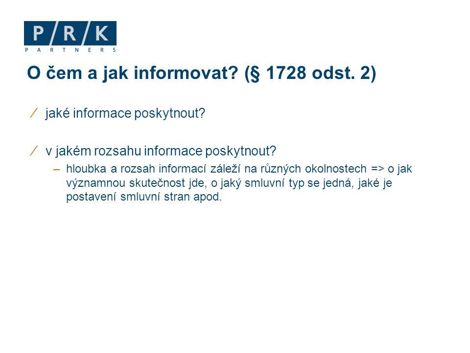 O čem a jak informovat (§ 1728 odst. 2)