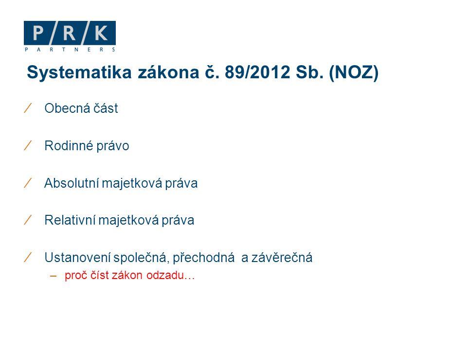 Systematika zákona č. 89/2012 Sb. (NOZ)