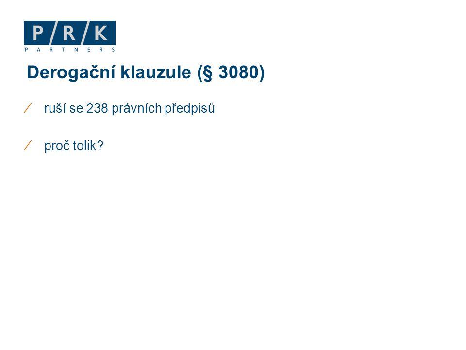 Derogační klauzule (§ 3080)